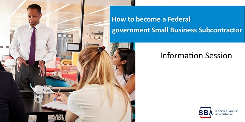 Becoming a Federal Government Small Business Subcontractor | Northern Ohio SBA District Office