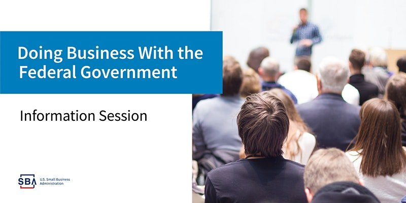 How to do business with the Federal Government as a Small Business | SBA Online Event
