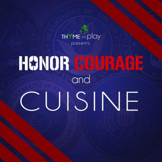 Honor, Courage and Cuisine