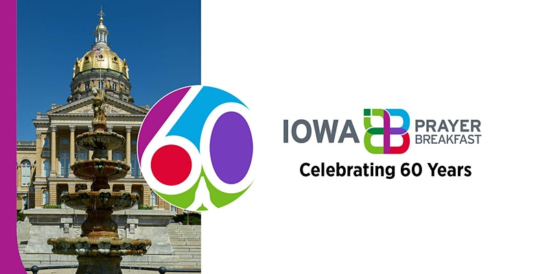 60th Annual Iowa Prayer Breakfast In Person or Online