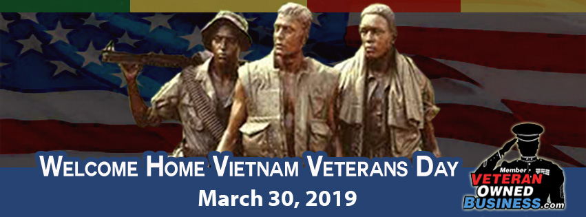 Welcome Home Vietnam Veterans Day 2019