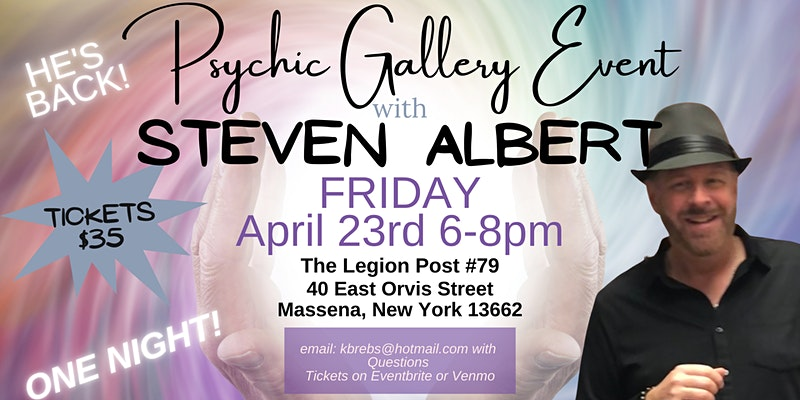 Steven Albert: Psychic Gallery Event - Massena Legion
