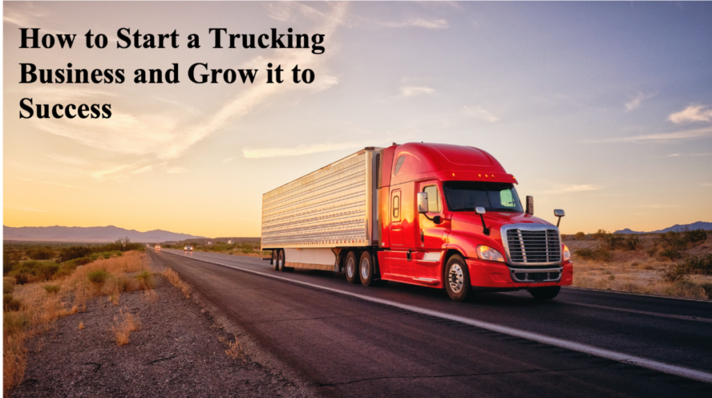 How to Start a Trucking Business and Grow it to Success SCORE Webinar